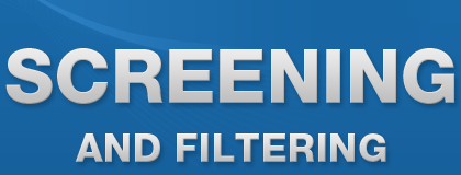 Screening and Filtering